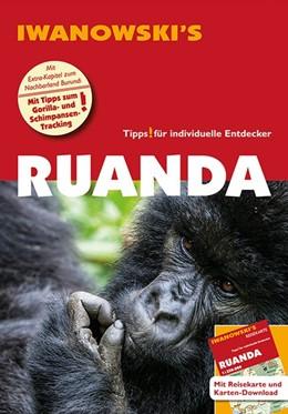Abbildung von Hooge | Ruanda - Reiseführer von Iwanowski | 2., aktualisierte Auflage | 2019 | Individualreiseführer mit Extr...