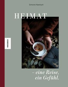 Abbildung von Hawlisch | Heimat - eine Reise, ein Gefühl | 1. Auflage | 2019 | beck-shop.de