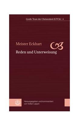 Abbildung von Meister Eckhart / Leppin | Reden der Unterweisung | 2019