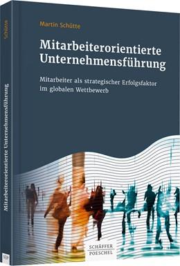 Abbildung von Schütte | Mitarbeiterorientierte Unternehmensführung | 2019 | Mitarbeiter als strategischer ...