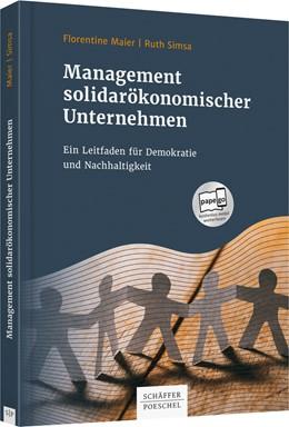 Abbildung von Maier / Simsa   Management solidarökonomischer Unternehmen   2019   Ein Leitfaden für Demokratie u...
