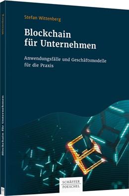 Abbildung von Wittenberg | Blockchain für Unternehmen | 2020 | Anwendungsfälle und Geschäftsm...