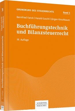 Abbildung von Fanck / Guschl / Kirschbaum | Buchführungstechnik und Bilanzsteuerrecht | 19. Auflage | 2019