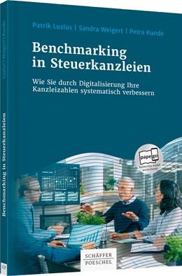 Abbildung von Luzius / Weigert / Kunde | Benchmarking in Steuerkanzleien | 2019 | Wie Sie durch Digitalisierung ...