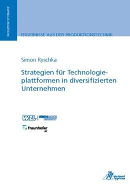 Abbildung von Ryschka | Strategien für Technologieplattformen in diversifizierten Unternehmen | 1. Auflage | 2019 | beck-shop.de