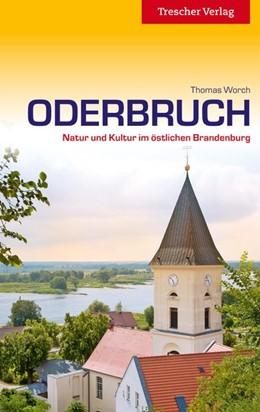 Abbildung von Worch | Reiseführer Oderbruch | 5., überarbeitete und erweiterte Auflage | 2019 | Natur und Kultur im östlichen ...