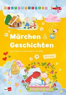 Abbildung von Weltentdecker: Märchen & Geschichten zum Erzählen und Nachspielen in der Kita | 1. Auflage | 2019 | beck-shop.de