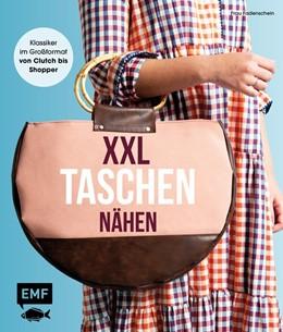 Abbildung von Günther | XXL-Taschen nähen | 1. Auflage | 2019 | beck-shop.de