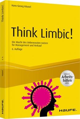 Abbildung von Häusel | Think Limbic! | 6. Auflage | 2019 | Die Macht des Unbewussten nutz... | 10109