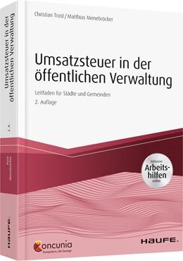 Abbildung von Trost / Menebröcker | Umsatzsteuer in der öffentlichen Verwaltung - inkl. Arbeitshilfen online | 2. Auflage | 2019 | Leitfaden für Städte und Gemei... | 13202