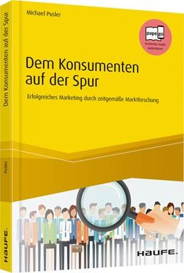 Abbildung von Pusler | Dem Konsumenten auf der Spur | 2020 | Erfolgreiches Marketing durch ...