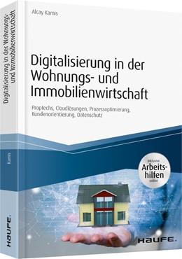 Abbildung von Kamis   Digitalisierung in der Wohnungs- und Immobilienwirtschaft   2019   PropTechs, FinTechs, Connected...