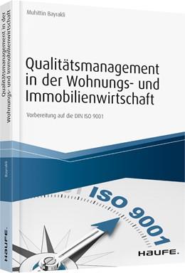 Abbildung von Bayrakli   Qualitätsmanagement in der Wohnungs- und Immobilienwirtschaft - inkl. Arbeitshilfen online   2020   Vorbereitung auf die DIN ISO 9...