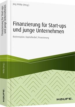 Abbildung von Wöltje   Finanzierung für Start-ups und junge Unternehmen   2019   Businessplan, Kapitalbedarf, F...