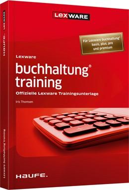 Abbildung von Thomsen   Lexware buchhaltung® training   10. Auflage   2019   Offizielle Lexware Trainingsun...   01061