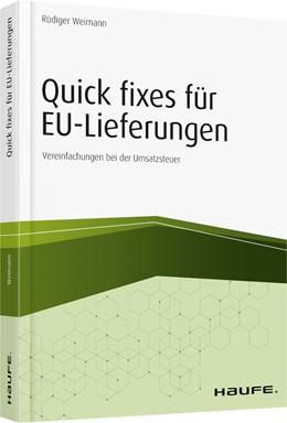 Abbildung von Weimann | Quick fixes für EU-Lieferungen | 2019 | Vereinfachungen bei der Umsatz...