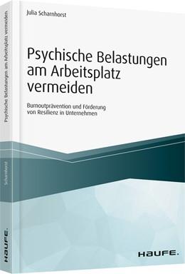 Abbildung von Scharnhorst   Psychische Belastungen am Arbeitsplatz vermeiden   2019   Burnoutprävention und Förderun...