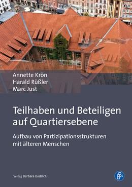 Abbildung von Krön / Rüßler | Teilhaben und Beteiligen auf Quartiersebene | 1. Auflage | 2019 | beck-shop.de