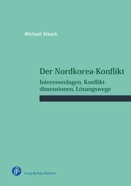 Abbildung von Staack   Der Nordkorea-Konflikt   2019   Interessenlagen, Konfliktdimen...   35