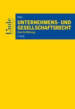 Abbildung von Weber | Unternehmens- und Gesellschaftsrecht | 4. Auflage | 2019 | beck-shop.de