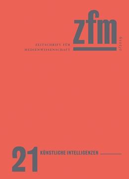 Abbildung von Zeitschrift für Medienwissenschaft 21 | 2019 | Jg. 11, Heft 2/2019: Künstlich...