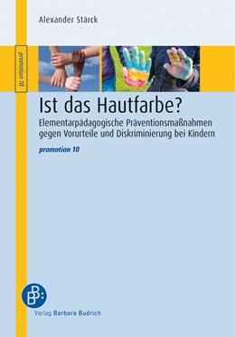Abbildung von Stärck | Ist das Hautfarbe? | 1. Auflage | 2019 | 10 | beck-shop.de