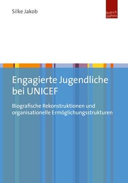 Abbildung von Jakob | Engagierte Jugendliche bei UNICEF | 1. Auflage | 2019 | beck-shop.de
