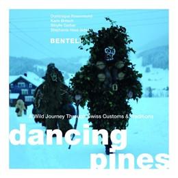 Abbildung von Rosenmund / Gerber | Dancing Pines | 1. Auflage | 2019 | beck-shop.de