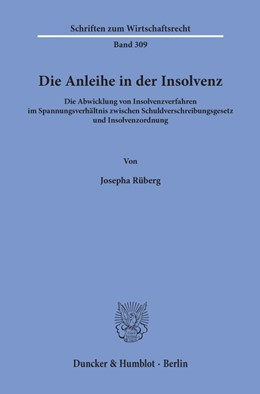 Abbildung von Rüberg | Die Anleihe in der Insolvenz. | 1. Auflage | 2019 | beck-shop.de