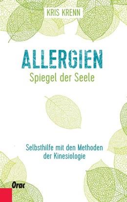 Abbildung von Krenn | Allergien - Spiegel der Seele | 1. Auflage | 2020 | beck-shop.de