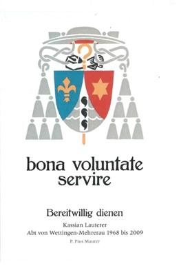Abbildung von Maurer | bona voluntate servire | 2019 | Bereitwillig dienen