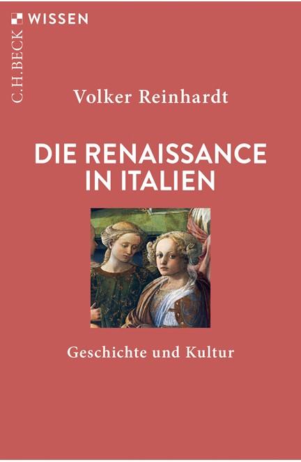 Cover: Volker Reinhardt, Die Renaissance in Italien