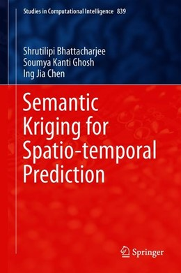 Abbildung von Bhattacharjee / Ghosh / Chen | Semantic Kriging for Spatio-temporal Prediction | 1st ed. 2019 | 2019 | 839