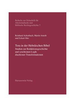 Abbildung von Achenbach / Arneth / Otto   Tora in der Hebräischen Bibel   2007   Studien zur Redaktionsgeschich...   7