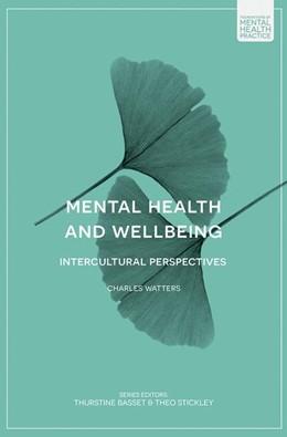 Abbildung von Watters | Mental Health and Wellbeing | 1. Auflage | 2019 | beck-shop.de