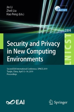 Abbildung von Li / Liu / Peng | Security and Privacy in New Computing Environments | 1st ed. 2019 | 2019