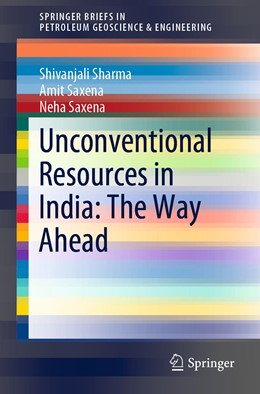 Abbildung von Sharma / Saxena | Unconventional Resources in India: The Way Ahead | 1st ed. 2019 | 2019