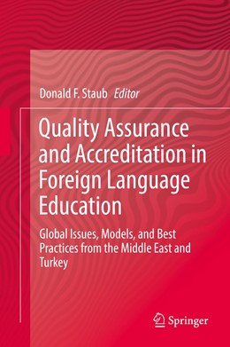 Abbildung von Staub | Quality Assurance and Accreditation in Foreign Language Education | 1st ed. 2019 | 2019 | Global Issues, Models, and Bes...