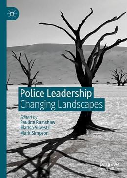 Abbildung von Ramshaw / Silvestri / Simpson   Police Leadership   1st ed. 2019   2019   Changing Landscapes