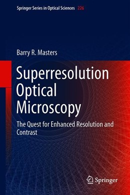 Abbildung von Masters | Superresolution Optical Microscopy | 1st ed. 2019 | 2019