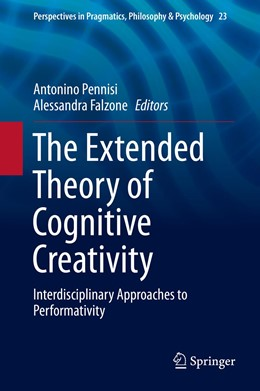 Abbildung von Pennisi / Falzone | The Extended Theory of Cognitive Creativity | 1st ed. 2020 | 2019 | Interdisciplinary Approaches t... | 23