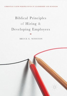 Abbildung von Winston | Biblical Principles of Hiring and Developing Employees | Softcover reprint of the original 1st ed. 2018 | 2018