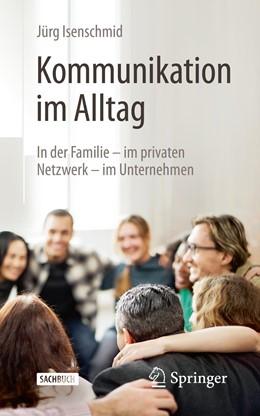 Abbildung von Isenschmid | Kommunikation im Alltag | 2. Auflage | 2019 | beck-shop.de