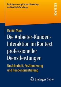 Abbildung von Maar | Die Anbieter-Kunden-Interaktion im Kontext professioneller Dienstleistungen | 1. Auflage | 2019 | beck-shop.de