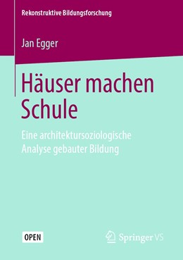 Abbildung von Egger | Häuser machen Schule | 1. Auflage | 2019 | 27 | beck-shop.de