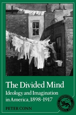 Abbildung von Conn | The Divided Mind | 1989 | Ideology and Imagination in Am... | 7