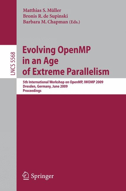 Evolving OpenMP in an Age of Extreme Parallelism | Müller / de Supinski / Chapman, 2009 | Buch (Cover)
