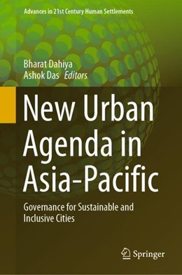 Abbildung von Dahiya / Das | New Urban Agenda in Asia-Pacific | 2019 | Governance for Sustainable and...