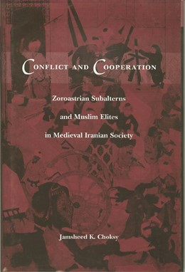 Abbildung von Choksy | Conflict and Cooperation | 1997 | Zoroastrian Subalterns and Mus...