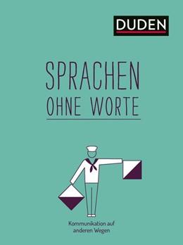 Abbildung von Weller-Essers | Sprachen ohne Worte | 1. Auflage | 2019 | beck-shop.de